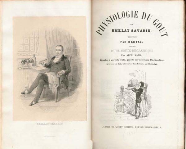 Physiologie du goût - Jean Anthelme Brillat Savarin